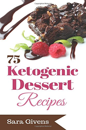 9781517514914: Ketogenic Diet: 75 Sinfully Delicious, Ultra