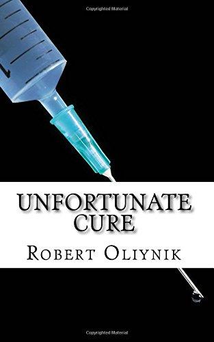 9781517515645: Unfortunate Cure