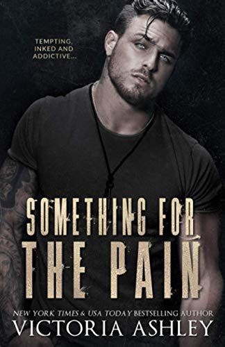 Something For The Pain: Victoria Ashley
