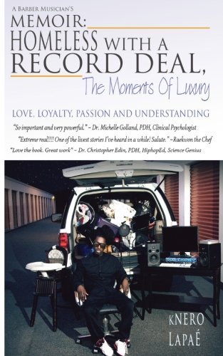 9781517517601: Homeless With A Record Deal: The Moments Of Luxury