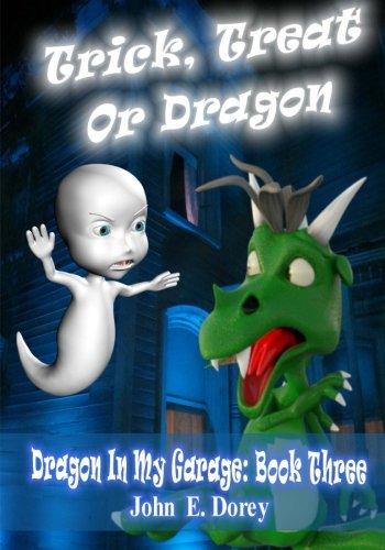 9781517518462: Trick, Treat or Dragon (Dragon In My Garage) (Volume 3)