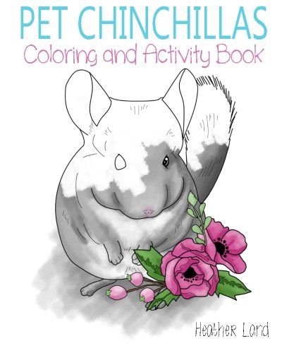9781517519414: Pet Chinchillas: Coloring and Activity Book