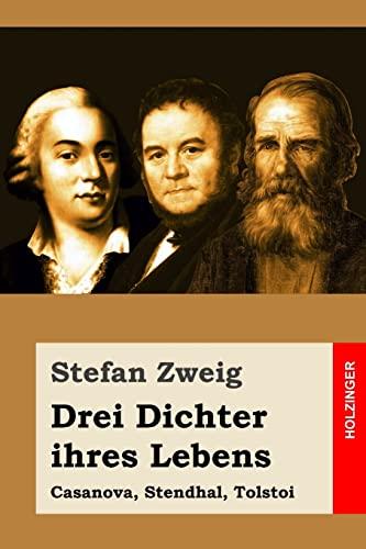 9781517520472: Drei Dichter ihres Lebens: Casanova, Stendhal, Tolstoi