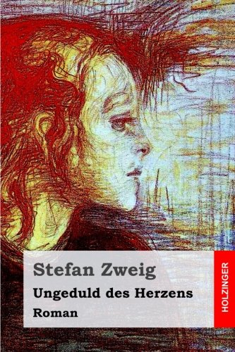9781517520670: Ungeduld des Herzens: Roman (German Edition)