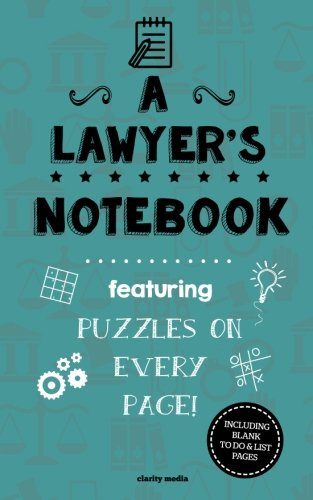 A Lawyer's Notebook: Featuring 100 Puzzles: Media, Clarity