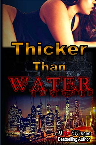 9781517522520: Thicker Than Water Book