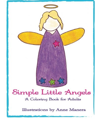 9781517523114: Simple Little Angels: A Coloring Book for Adults