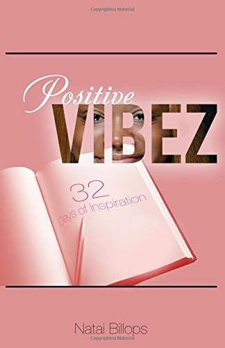 9781517523183: Positive Vibez: 32 Days of Inspiration