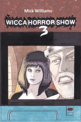 9781517525002: The Wicca Horror Show 3: Skull Wars