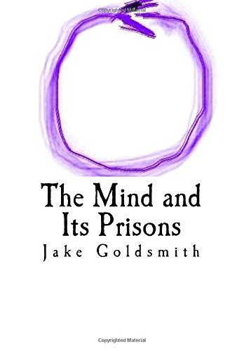 9781517526474: The Mind and Its Prisons