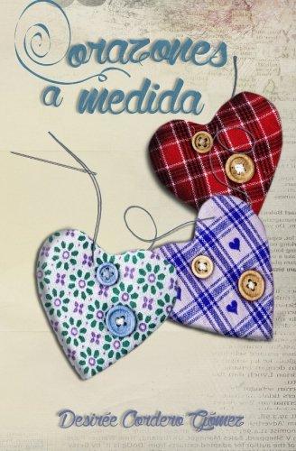 9781517530617: Corazones a medida (Spanish Edition)