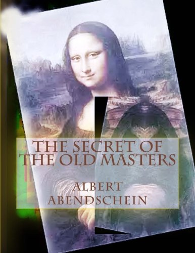 9781517533434: The Secret of the Old Masters