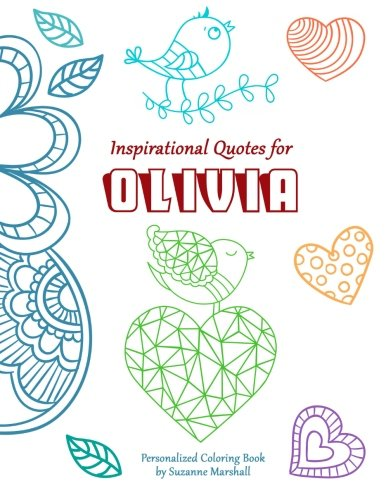 9781517538712: Inspirational Quotes for Olivia: Personalized Coloring Book with Inspirational Quotes for Kids (Personalized Children's Books)