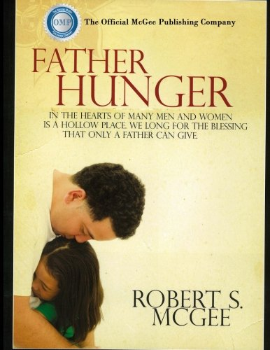 9781517539870: Father Hunger