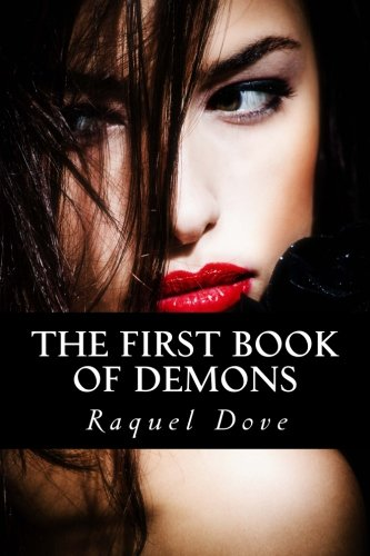 9781517541385: The First Book of Demons (The Demons Saga) (Volume 1)