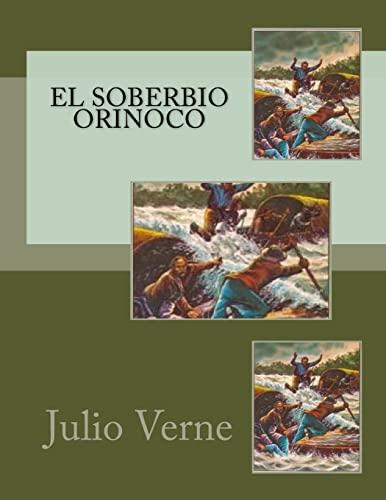 El Soberbio Orinoco (Spanish Edition): Verne, Julio