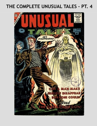 9781517543112: The Complete Unusual Tales - Pt. 4: Extraordinary Stories Never Before Told - All Stories - No Ads