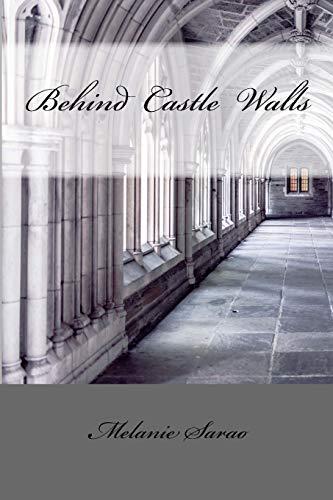 9781517543945: Behind Castle Walls