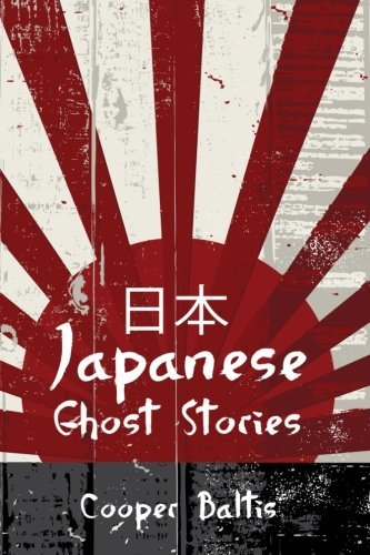 9781517545864: Japanese Ghost Stories: A collection of ghost stories for English Language Learners (A Hippo Graded Reader) (Hippo Graded Readers)