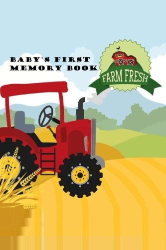 9781517546144: Baby's First Memory Book: Farm Baby