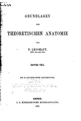 9781517548131: Grundlagen der theoretischen Anatomie - Erster Teil