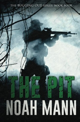 9781517548728: The Pit (The Bugging Out Series) (Volume 4)