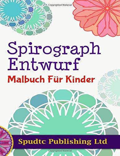 9781517551773: Spirograph Entwurf Malbuch Für Kinder