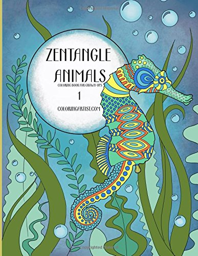 9781517552190: Zentangle Animals Coloring Book for Grown-ups: Volume 1
