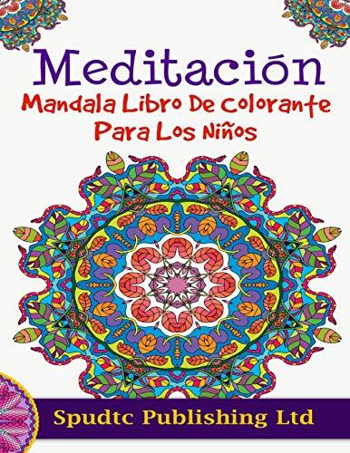 9781517553067: Meditación Mandala Libro De Colorante Para Los Niños