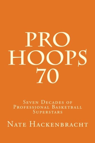 9781517553135: Pro Hoops 70: Seven Decades of Professional Basketball Superstars