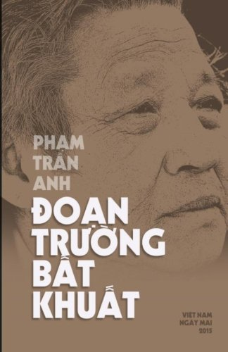 9781517554156: doan truong bat khuat (Vietnamese Edition)