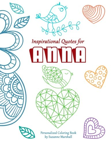 9781517554835: Inspirational Quotes for Anna: Personalized Coloring Book with Inspirational Quotes for Kids (Personalized Children's Books)