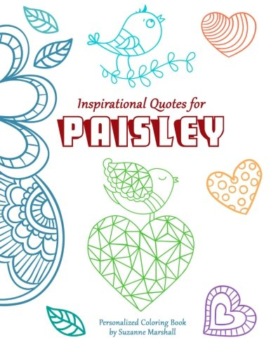 9781517555306: Inspirational Quotes for Paisley: Personalized Coloring Book with Inspirational Quotes for Kids (Personalized Children's Books)