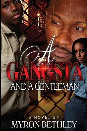 9781517555474: A Gangsta and A Gentleman