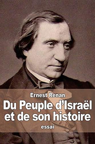 9781517555481: Du Peuple d'Israël et de son histoire (French Edition)