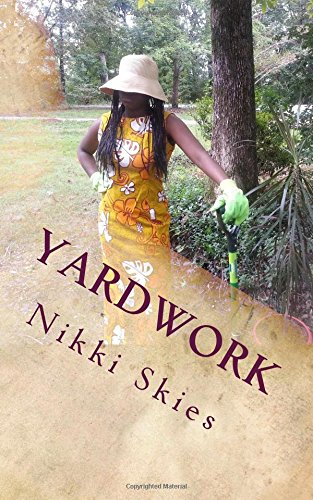 9781517556068: yardwork