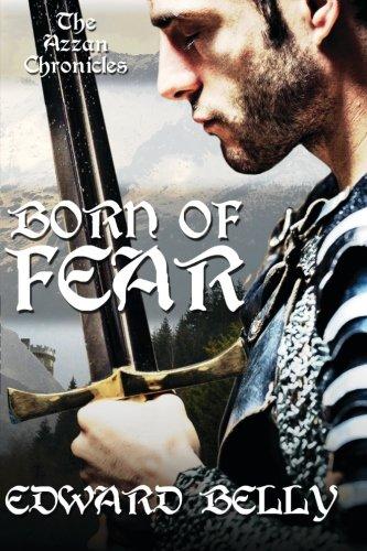 9781517557249: Born of Fear (The Azzan Chronicles) (Volume 1)
