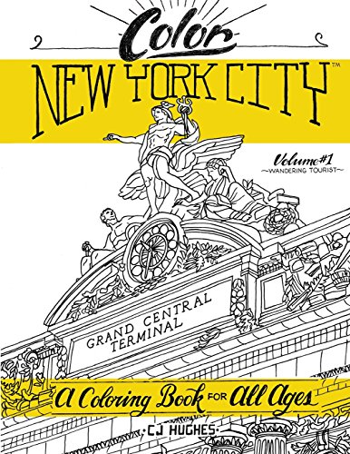 9781517559113: Color New York City - Volume 1 - Wandering Tourist: A Coloring Book For All Ages