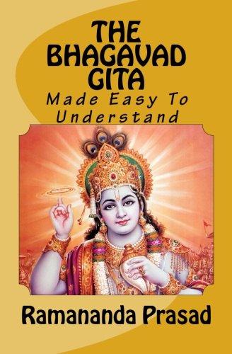 9781517560805: THE BHAGAVAD-GITA Made Easy To Understand