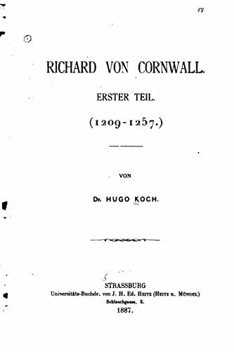 9781517562489: Richard von Cornwall erster Teil (1209-1257) (German Edition)