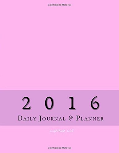 9781517563028: 2016 Daily Journal & Planner (Pink)
