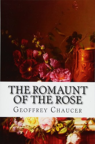 9781517564476: The Romaunt Of The Rose
