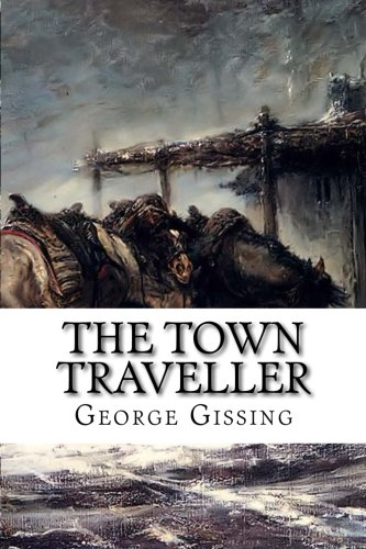 9781517565428: The Town Traveller