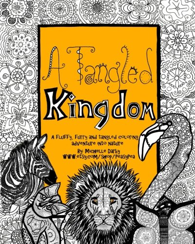 9781517567910: A Tangled Kingdom: A fluffy, furry and tangled coloring adventure into nature