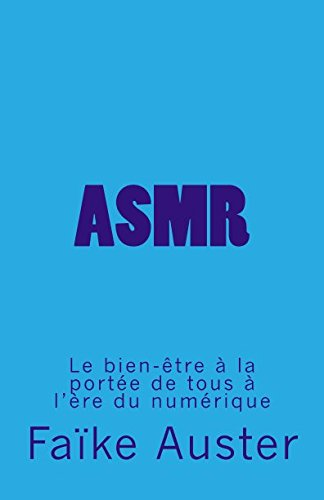 9781517568191: Asmr: Le bien-�tre � la port�e de tous � l'�re du num�rique