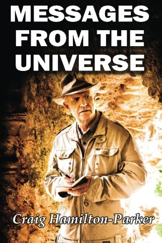 9781517568887: Messages from the Universe: Seeking the Secrets of Destiny