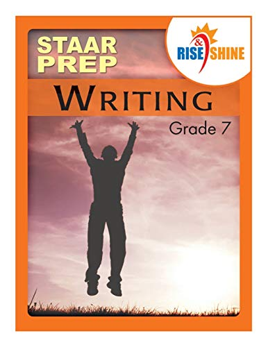 9781517569549: Rise & Shine STAAR Prep Grade 7 Writing