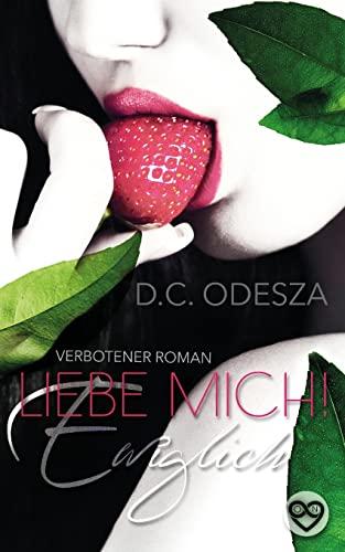9781517572389: Liebe Mich!: Ewiglich (German Edition)