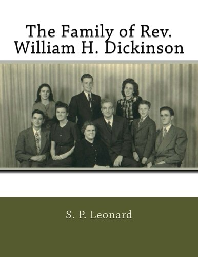 9781517572754: The Family of Rev. William H. Dickinson