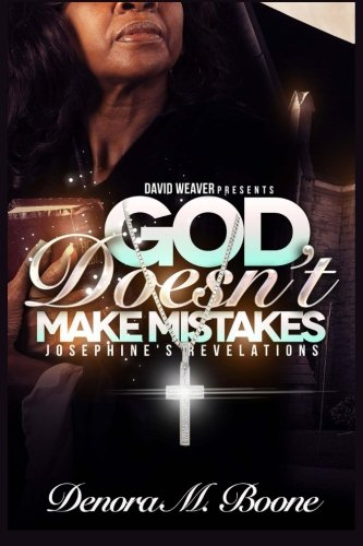 God Doesn't Make Mistakes Collection: Boone, Denora
